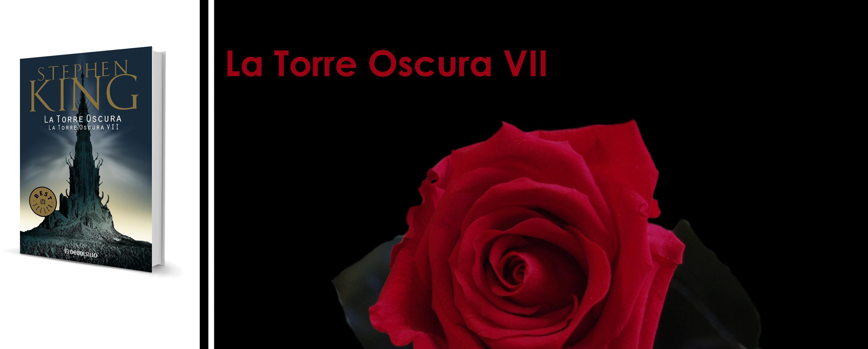 "Crítica a ""La Torre Oscura  VII"", de Stephen King"