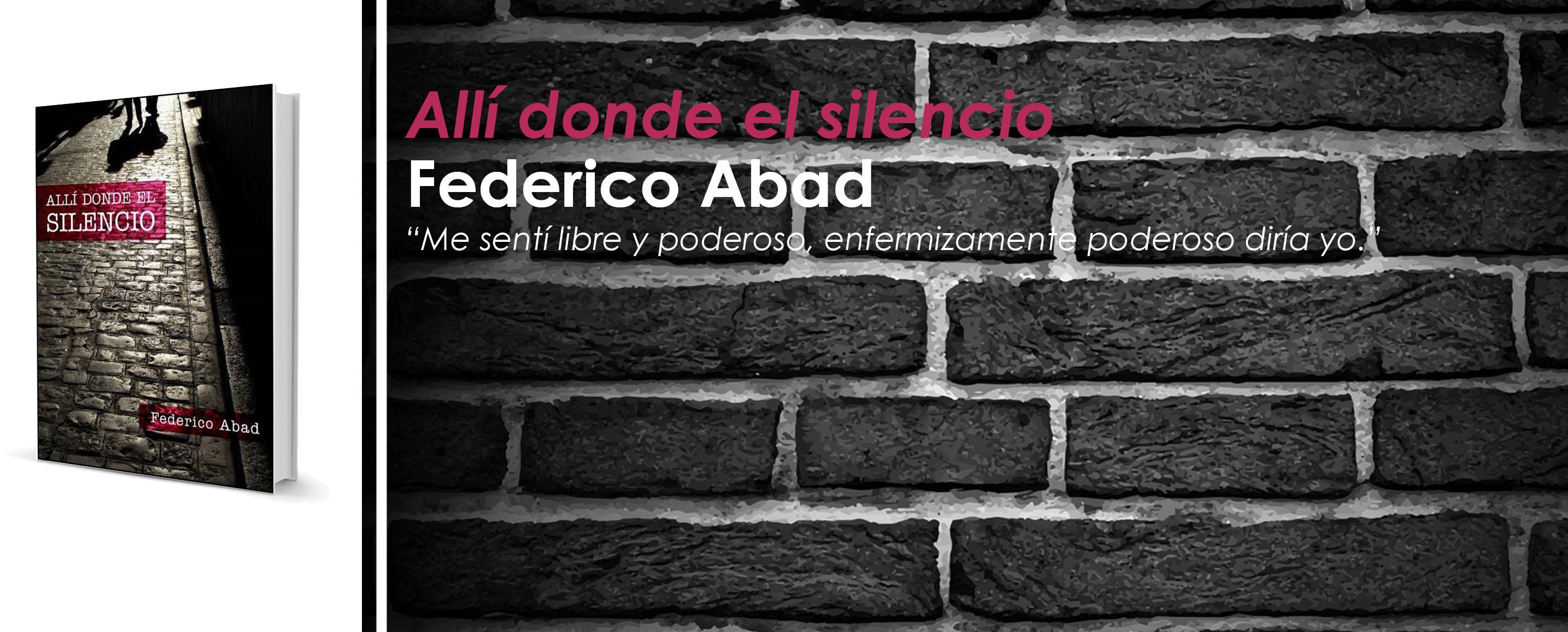 """Crítica a """"Allí donde el silencio"""", de Federico Abad"""