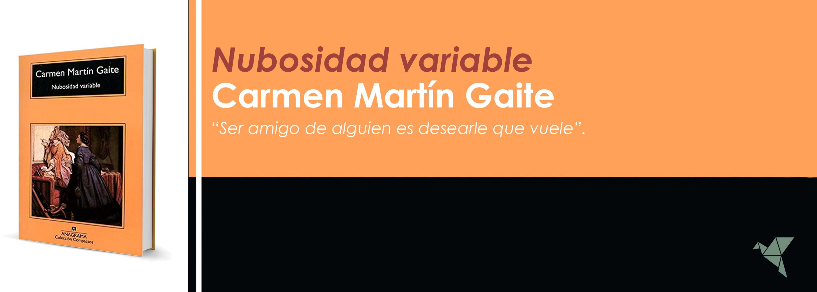 Nubosidad Variable, de Carmen Martín Gaite