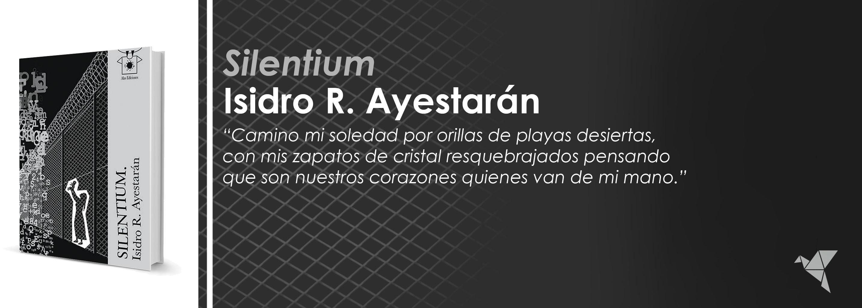 Silentium, de Isidro R. Ayestarán