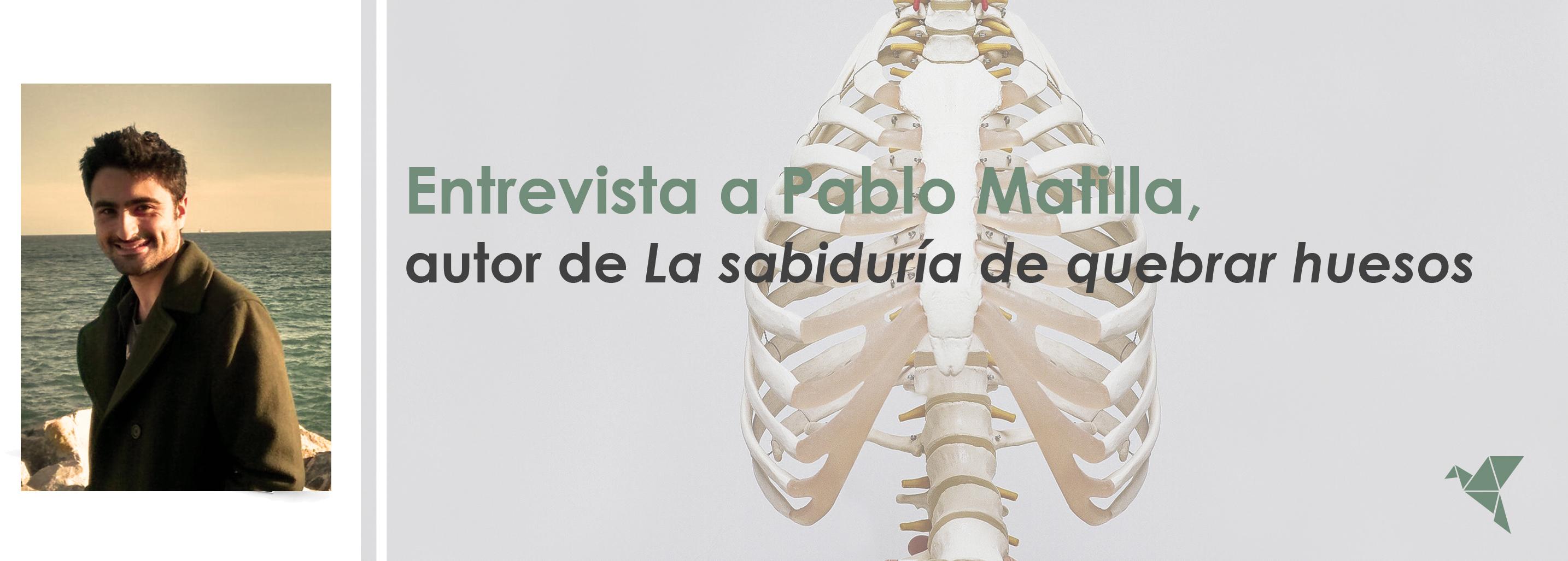 """Entrevista a Pablo Matilla: """"La comparación es una relación sorpresiva de la que nacen nuevas ideas"""""""