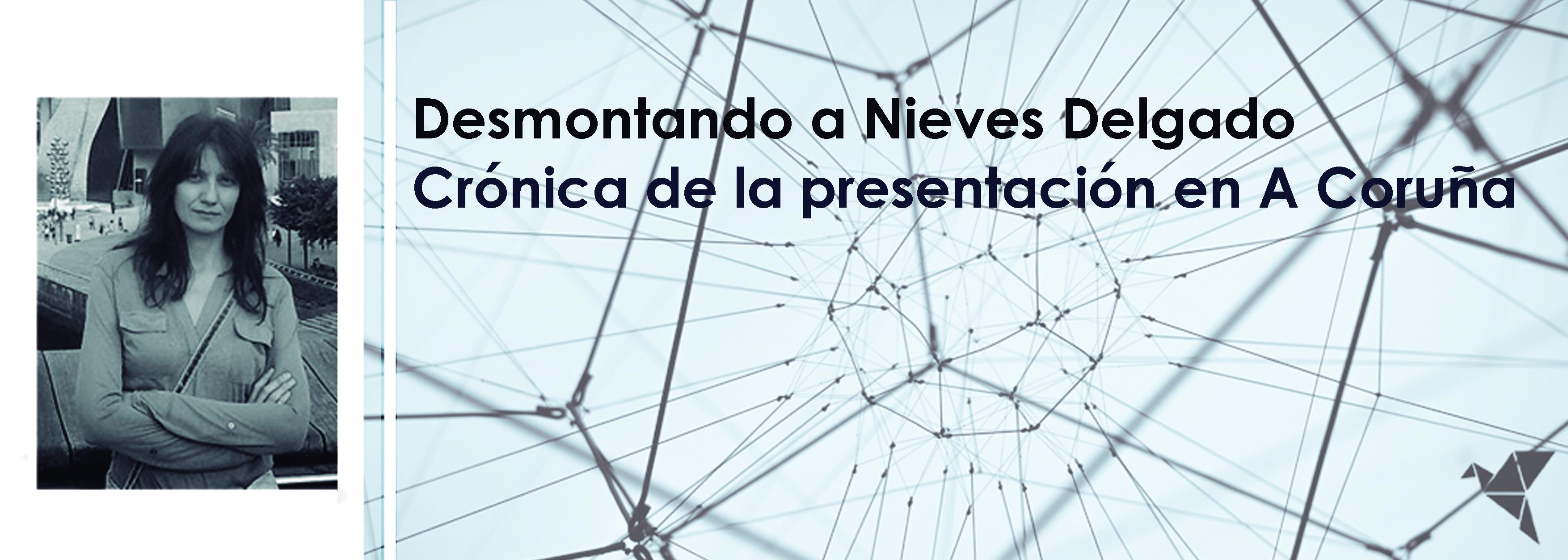 Presentación literaria: Desmontando a Nieves Delgado