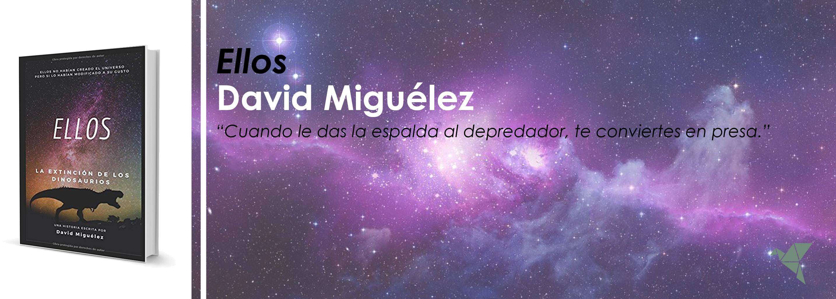 Ellos, de David Miguélez Alegre