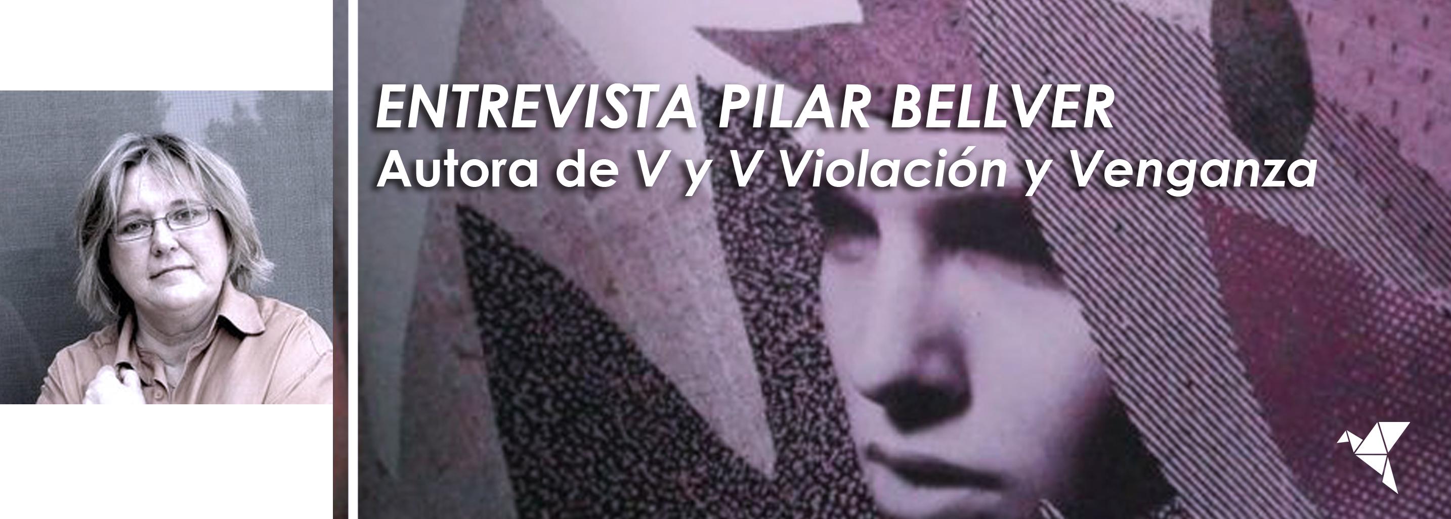 """Entrevista a Pilar Bellver: """"Las dos realidades son verdad al mismo tiempo: que [la literatura masculina] aún es predominante y que está en decadencia"""""""