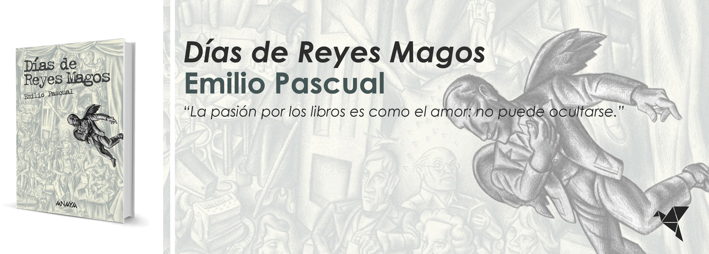 Días de Reyes Magos, de Emilio Pascual