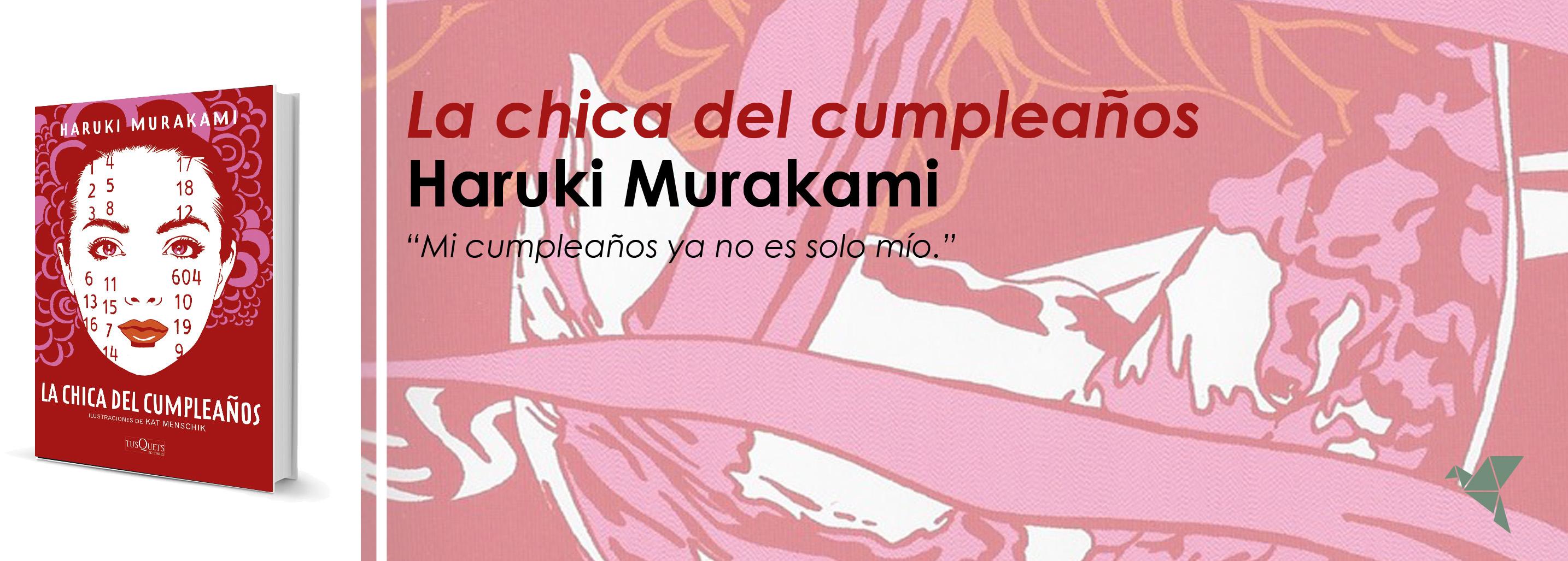 La chica del cumpleaños, de Haruki Murakami