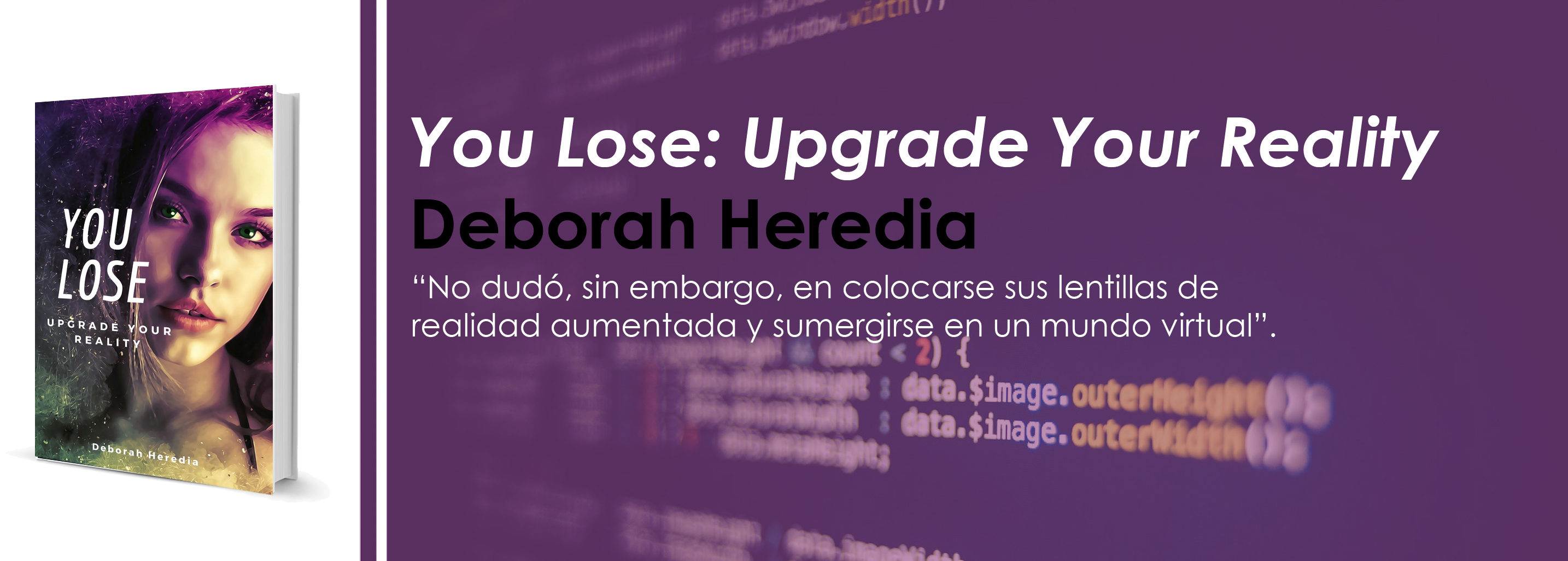 #LeoAutorasOct|You Lose: Upgrade your Reality, de Deborah Heredia