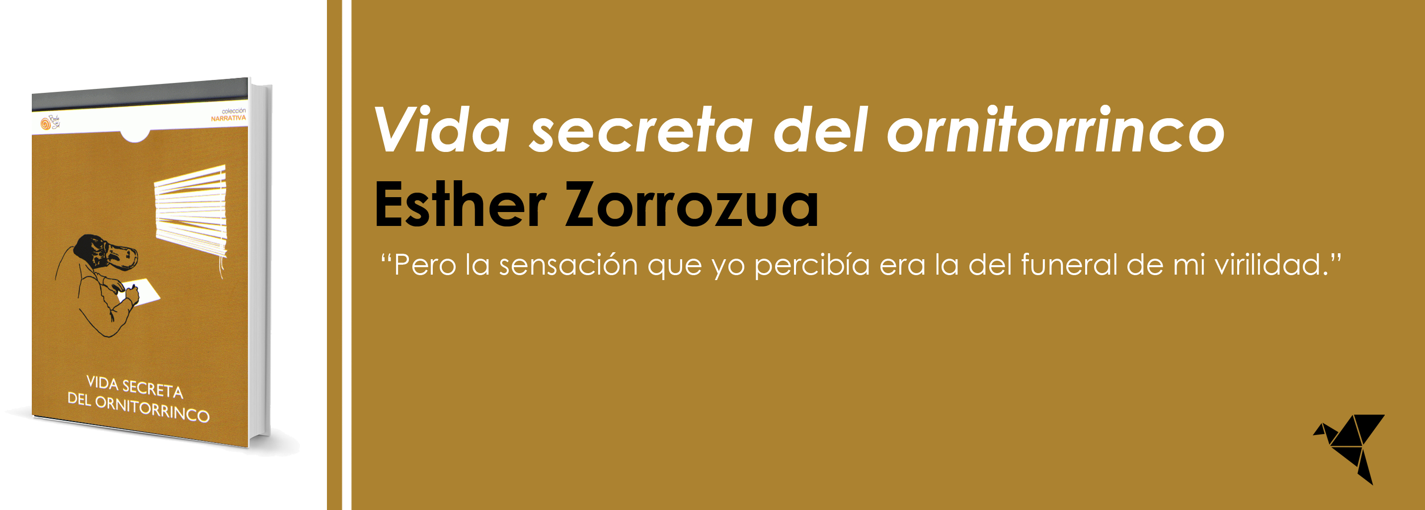 Vida secreta del ornitorrinco, de Esther Zorrozua