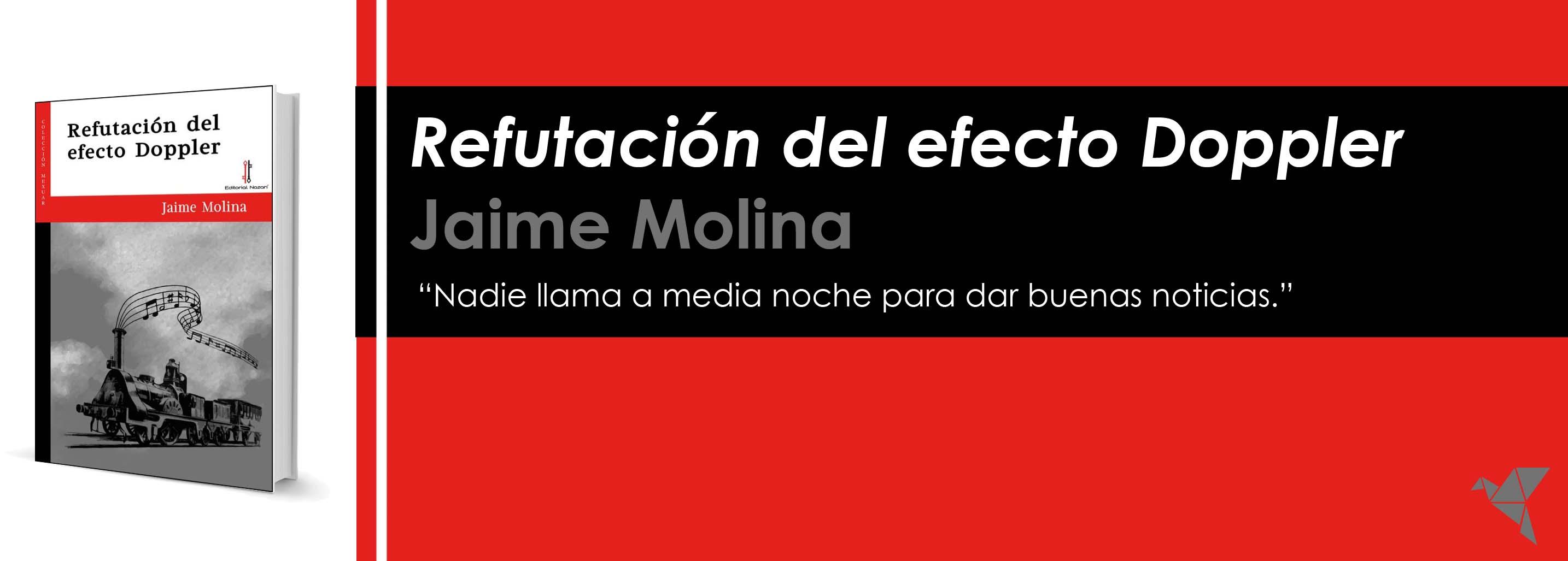 La refutación del efecto Doppler, de Jaime Molina García