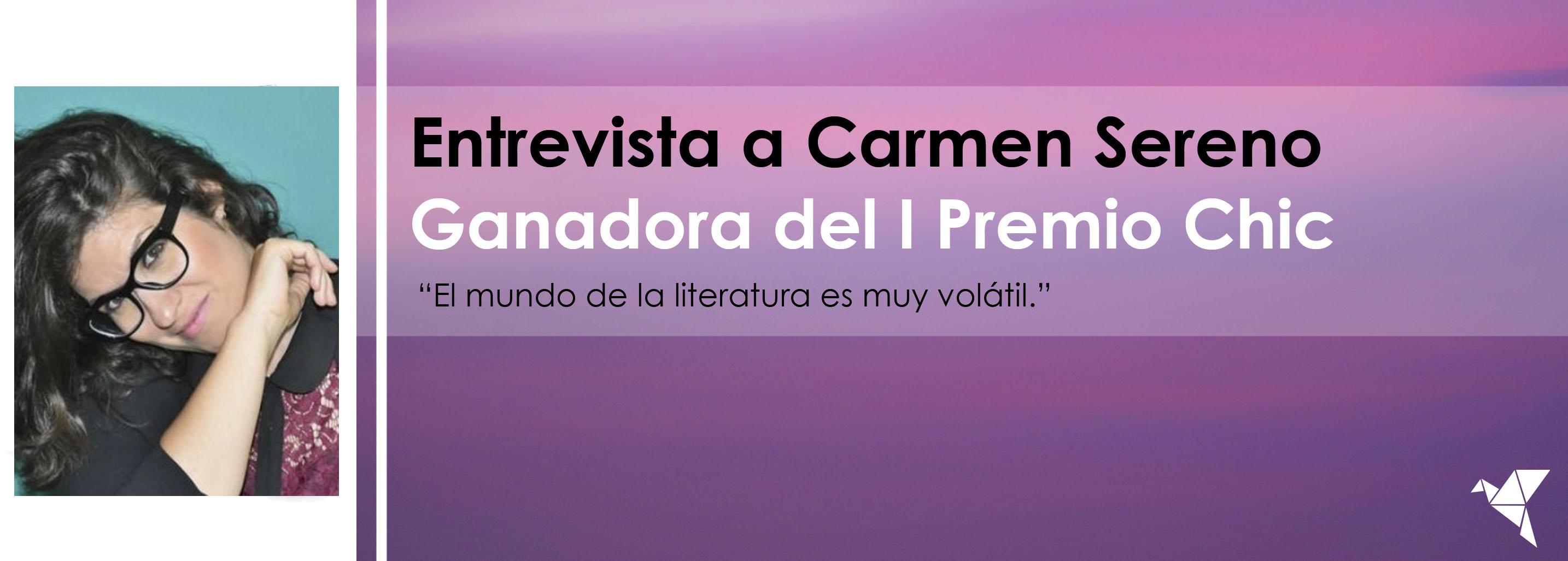 Entrevista a Carmen Sereno, ganadora del I Premio Chic de Principal de Libros