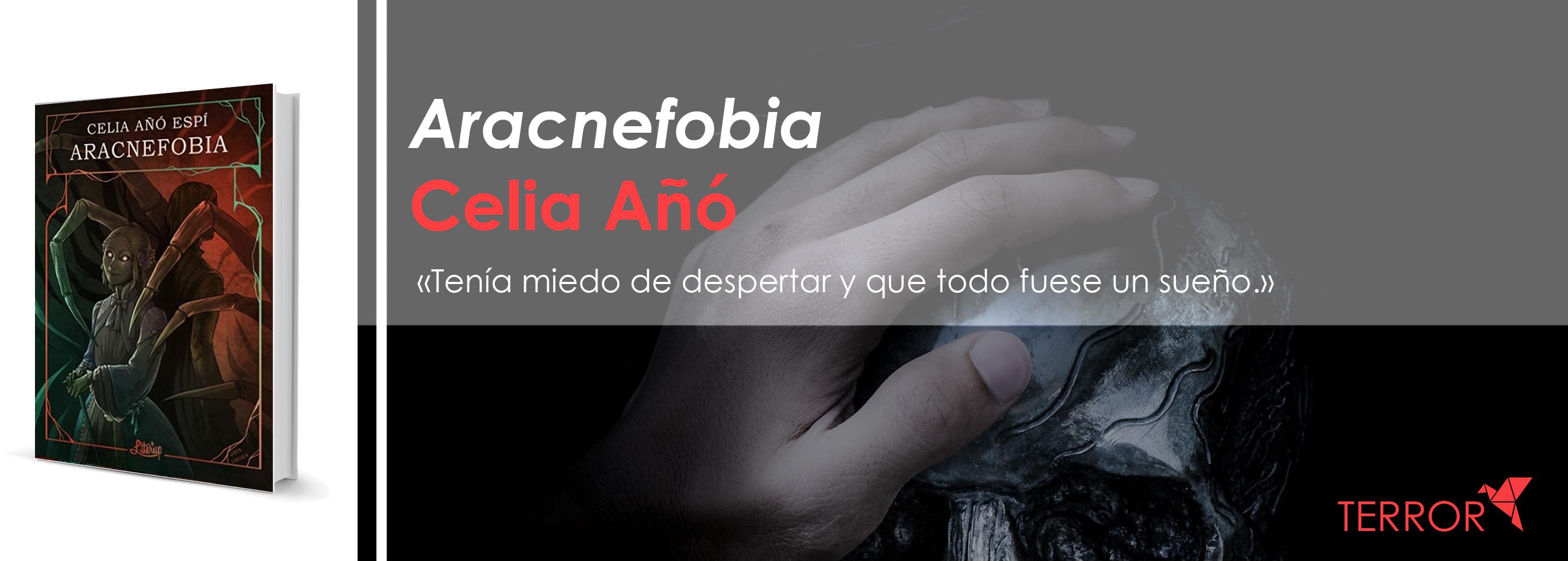[Un año de autoras] Aracnefobia, de Celia Añó