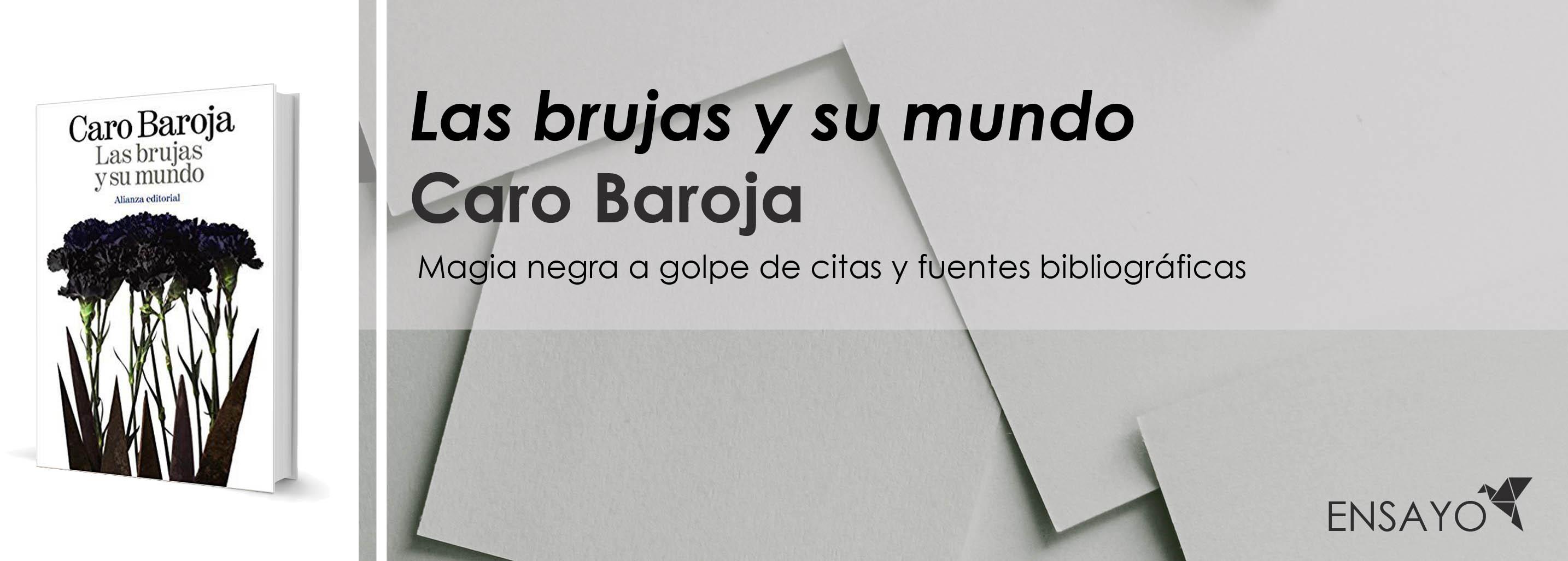 Las brujas y su mundo, de Julio Caro Baroja