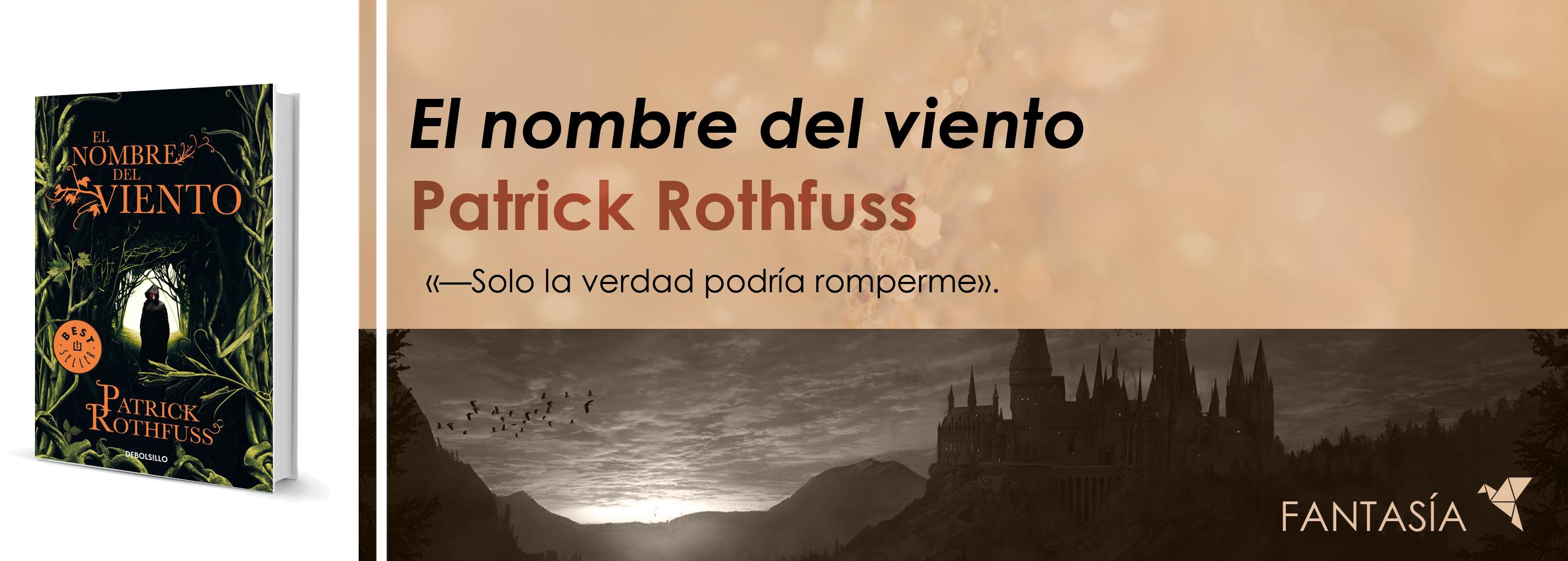 El nombre del viento, de Patrick Rothfuss