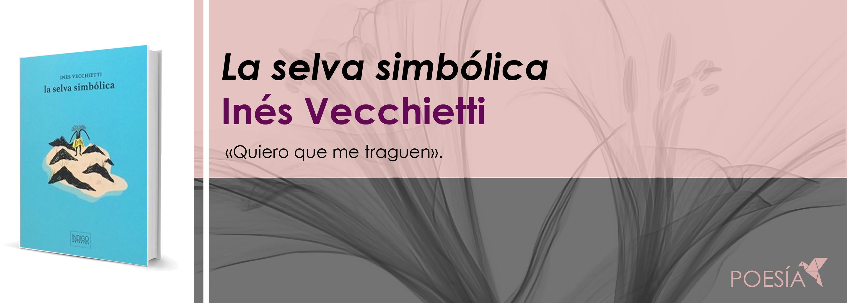 La selva simbólica, de Inés Vecchietti